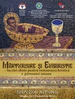 Simpozion naţional dedicat Anului omagial euharistic la Facultatea de Teologie Ortodoxă din Oradea